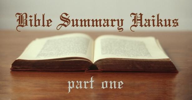 bible haiku pt one